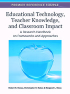 Educational Technology, Teacher Knowledge, and Classroom Impact, ed. , v.