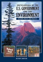 Encyclopedia of the U.S. Government and the Environment, ed. , v.