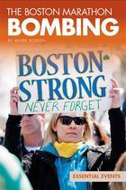 The Boston Marathon Bombing, ed. , v.