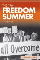 The 1964 Freedom Summer, ed. , v.