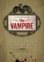 Encyclopedia of the Vampire, ed. , v.