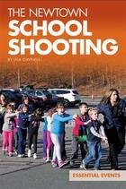 The Newtown School Shooting, ed. , v.