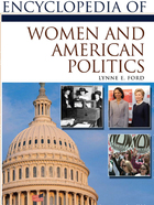 Encyclopedia of Women and American Politics, ed. , v.