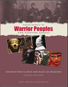 Encyclopedia of Warrior Peoples and Fighting Groups, ed. 2, v.