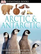 Arctic & Antarctic, Rev. ed.