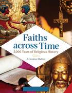 Faiths Across Time, ed. , v.