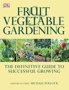 Fruit & Vegetable Gardening