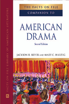 The Facts On File Companion to American Drama, ed. 2