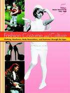 Fashion, Costume, and Culture: Clothing, Headwear, Body Decorations, and Footwear through the Ages, ed. , v.