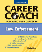 Managing Your Career in Law Enforcement, ed. , v.
