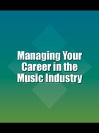 Managing Your Career in the Music Industry, ed. , v.