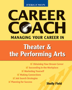 Managing Your Career in Theater and the Performing Arts, ed. , v.