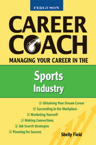 Managing Your Career in the Sports Industry, ed. , v.