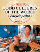 Food Cultures of the World Encyclopedia, ed. , v.
