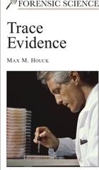 Trace Evidence, ed. , v.