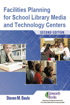 Facilities Planning for School Library Media and Technology Centers, ed. 2, v.