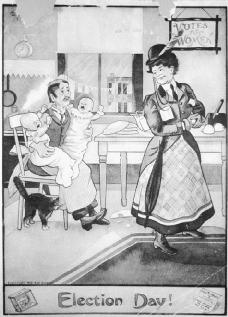 PRIMARY SOURCE Election Day!: An editorial cartoon from 1909 depicting a woman going to vote on Election Day. It implies that giving women the vote will cause them to abandon their traditional work in the home.