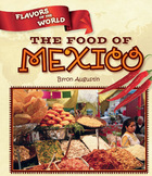 The Food of Mexico
