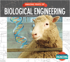 Amazing Feats of Biological Engineering, ed. , v.