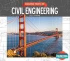 Amazing Feats of Civil Engineering, ed. , v.