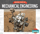 Amazing Feats of Mechanical Engineering, ed. , v.