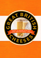 Great British Cheeses, ed. , v.