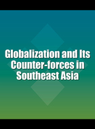 Globalization and Its Counter-forces in Southeast Asia, ed. , v.