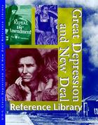 Great Depression and the New Deal Reference Library, ed. , v.