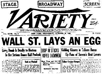 """Headline of the Variety newspaper after Black Tuesday, October 29, 1929. """"Wall Street"""" refers to the location of the New York Stock Exhange. UPI-Corbis Bettmann. Reproduced by permission."""