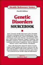 Genetic Disorders Sourcebook, ed. 4, v.