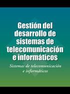 Gestión del desarrollo de sistemas de telecomunicación e informáticos