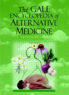 The Gale Encyclopedia of Alternative Medicine, ed. 2, v.