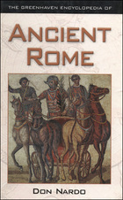 The Greenhaven Encyclopedia of Ancient Rome