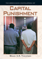 The Greenhaven Encyclopedia of Capital Punishment