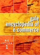 Gale Encyclopedia of E-Commerce