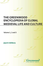 The Greenwood Encyclopedia of Global Medieval Life and Culture, ed. , v.