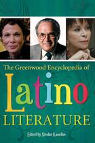The Greenwood Encyclopedia of Latino Literature