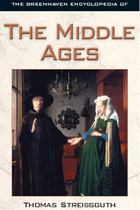 The Greenhaven Encyclopedia of The Middle Ages, ed. , v.