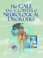 The Gale Encyclopedia of Neurological Disorders, ed. , v.