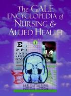 The Gale Encyclopedia of Nursing and Allied Health