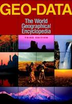 Geo-Data: The World Geographical Encyclopedia, ed. 3, v.