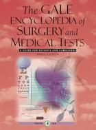 The Gale Encyclopedia of Surgery and Medical Tests, ed. 3 Cover