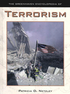 The Greenhaven Encyclopedia of Terrorism