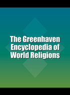 The Greenhaven Encyclopedia of World Religions