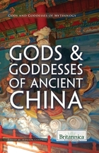 Gods & Goddesses of Ancient China, ed. , v.