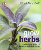 Grow Herbs, ed. , v.
