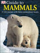 DK Guide to Mammals, ed. , v.