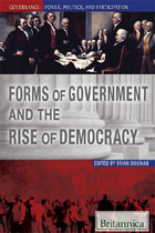 Forms of Government and the Rise of Democracy, ed. , v.