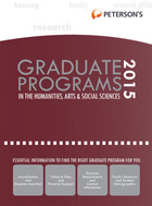 Peterson's Graduate Programs in the Humanities, Arts & Social Sciences 2015, ed. 49