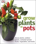 Grow Plants in Pots, ed. , v.